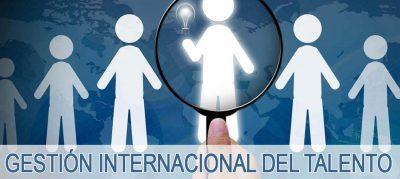 Gestión Internacional del Talento